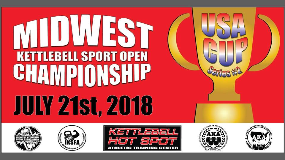 USA Cup Series #2 Midwest Kettlebell Sport Open 2018 Saturday, July